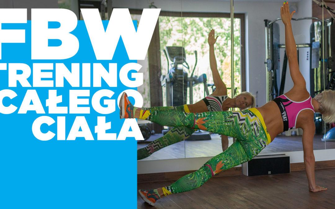 Full Body Workout, czyli trening całego ciała